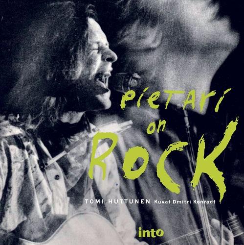 Huttunen Tomi - Konradt Dmitri (kuv.) - Pietari on rock