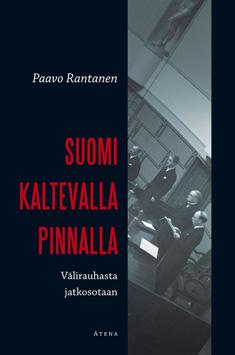 Rantanen Paavo - Suomi kaltevalla pinnalla