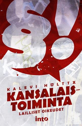 Hölttä Kalevi - Kansalaistoiminta - Lailliset oikeudet