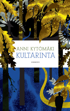 Kytömäki Anni - Kultarinta