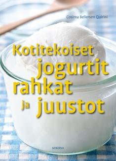 Bellersen Quirini Cosima - Kotitekoiset jogurtit, rahkat ja juustot