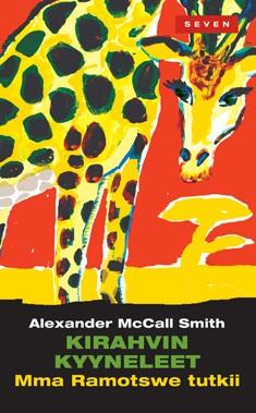McCall Smith Alexander - Kirahvin kyyneleet - Mma Ramotswe tutkii
