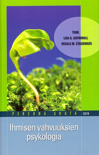 Aspinwall Lisa G. - Staudinger Ursula M. (toim.) - Ihmisen vahvuuksien psykologia