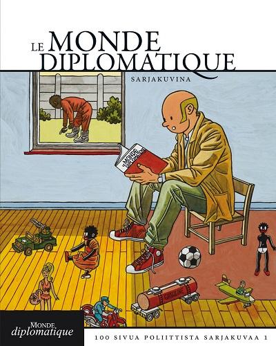 Le Monde diplomatique - Le Monde diplomatique - Sata sivua poliittista sarjakuvaa 1