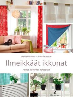 Bannura Maria - Jeppsson Anna - Ilmeikkäät ikkunat