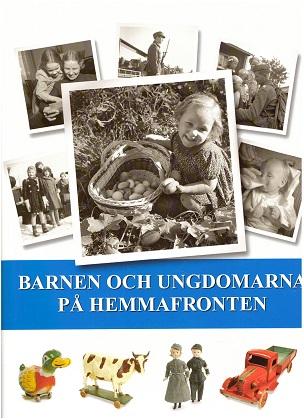 Kallioniemi Jouni - Barnen och ungdomarna på hemmafronten