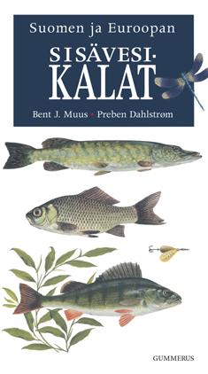 Muus Bent J. - Dahlstrom Preben - Suomen ja Euroopan sisävesikalat
