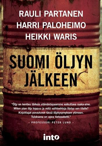 Partanen Rauli - Paloheimo Harri - Waris Heikki - Suomi öljyn jälkeen