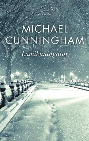 Cunningham Michae - Lumikuningatar