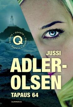 Adler-Olsen Jussi - Tapaus 64 - Osasto Q