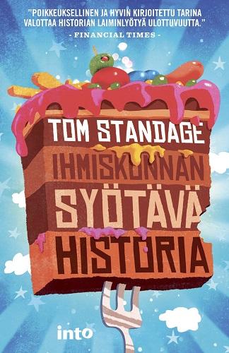 Standage Tom - Ihmiskunnan syötävä historia