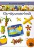 Askartelun maailma - Kierrätysmateriaalit