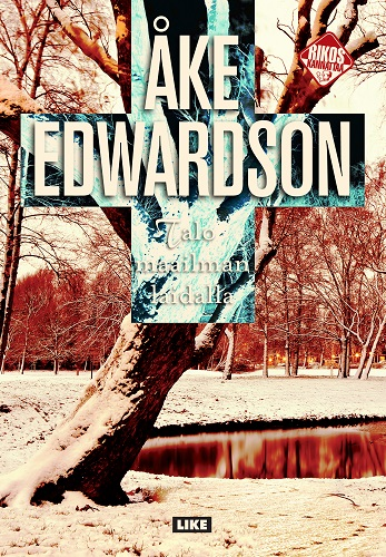 Edwardson Åke - Talo maailman laidalla
