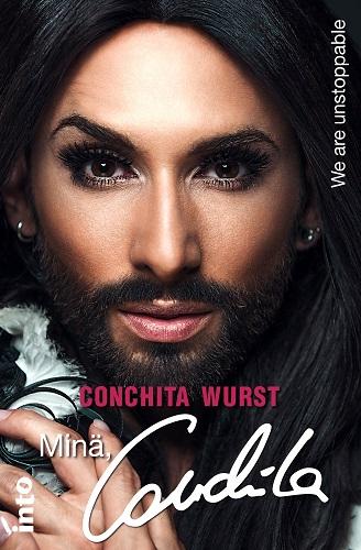 Wurst Conchita - Minä, Conchita - We are Unstoppable