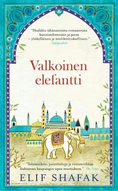 Shafak Elif - Valkoinen elefantti
