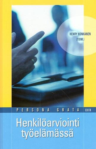 Honkanen Henry (toim.) - Henkilöarviointi työelämässä