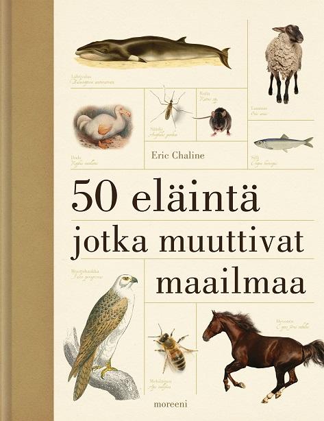 Chaline Eric - 50 eläintä jotka muuttivat maailmaa