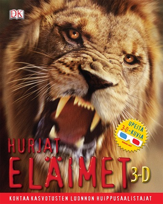 Lahtinen Tapani (suom.) - Hurjat eläimet 3D
