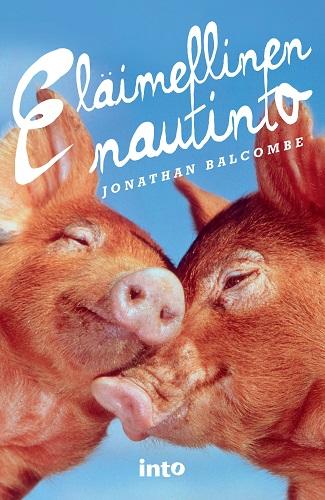Balcombe Jonathan - Eläimellinen nautinto
