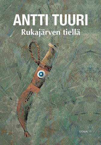 Tuuri Antti - Rukajärven tiellä (signeeraus)