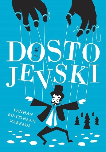 Dostojevski F. M. - Vanhan ruhtinaan rakkaus