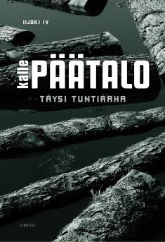 Päätalo Kalle - Täysi tuntiraha - Iijoki IV