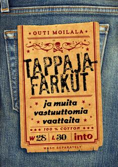 Moilala Outi - Tappajafarkut ja muita vastuuttomia vaatteita