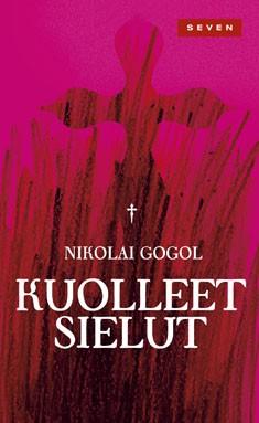 Gogol Nikolai - Kuolleet sielut