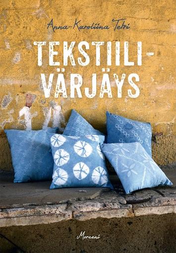 Tetri Anna-Karoliina - Tekstiilivärjäys