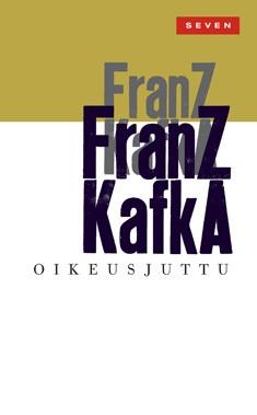 Kafka Franz - Oikeusjuttu