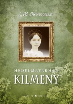 Montgomery Lucy Maud - Hedelmätarhan Kilmeny