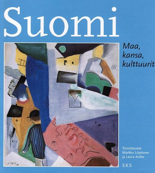 Löytönen Markku - Kolbe Laura (toim.) - Suomi - Maa, kansa, kulttuurit