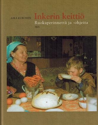 Kuronen Aira - Inkerin keittiö