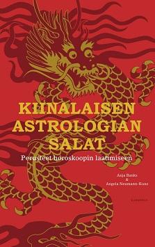 Banks Anja -  Neumann-Kunz Angela - Kiinalaisen astrologian salat - Perusteet horoskoopin laatimiseen