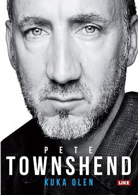 Townshend Pete - Kuka olen - The Whon kitaristin tarina