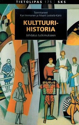 Immonen Kari (toim.) - Leskelä-Kärki Maarit (toim.) - Kulttuurihistoria - Johdatus tutkimukseen