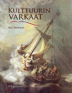 Ekholm Kai - Kulttuurin varkaat - Kulttuuriaarteiden varkaita ja varkauksia