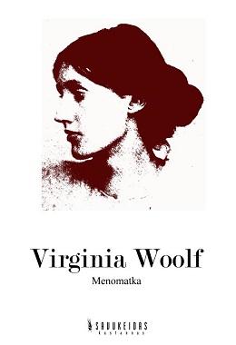 Woolf Virginia - Menomatka