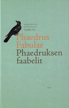 Elo Tuulikki - Phaedruksen faabelit