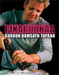 Ramsay Gordon - Pikaruokaa Gordon Ramsayn tapaan
