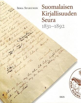 Sulkunen Irma - Suomalaisen Kirjallisuuden Seura 1831-1892