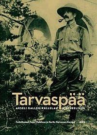 Wahlroos Tuija (toim.) - Karvonen-Kannas Kerttu - Tarvaspää - Akseli Gallen-Kallelan ateljeelinna