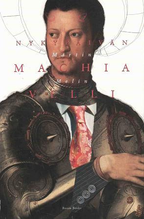 Melin Martin - Nykypäivän Machiavelli