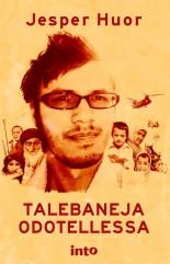 Huor Jesper - Talebaneja odotellessa