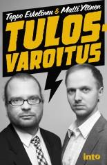 Eskelinen Teppo - Ylönen Matti - Tulosvaroitus