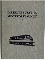 Dieselveturit ja moottorivaunut I-II