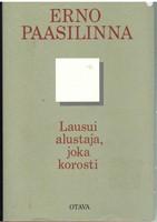 Lausui alustaja, joka korosti - Kootut aforismit ja aforistiset lauseet 1967-1987