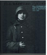 Eesti vabadussoda 1918-1920 - The Estonian War of Independence