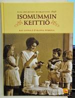 Isomummin keittiö - Elsa Helmisen ruokavuosi 1896