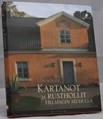 Kartanot ja rusthollit Helsingin seudulla